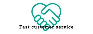 Fast customer service
